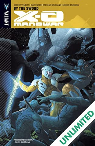 X-O Manowar Vol. 1: By the Sword