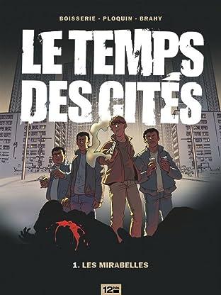 Le temps des cités Vol. 1: Les Mirabelles
