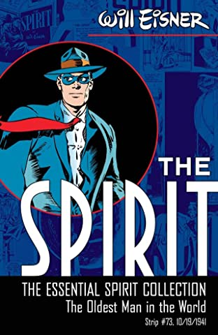 The Spirit #73: The Oldest Man in the World