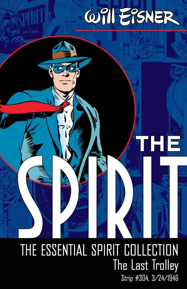 The Spirit #304: The Last Trolley