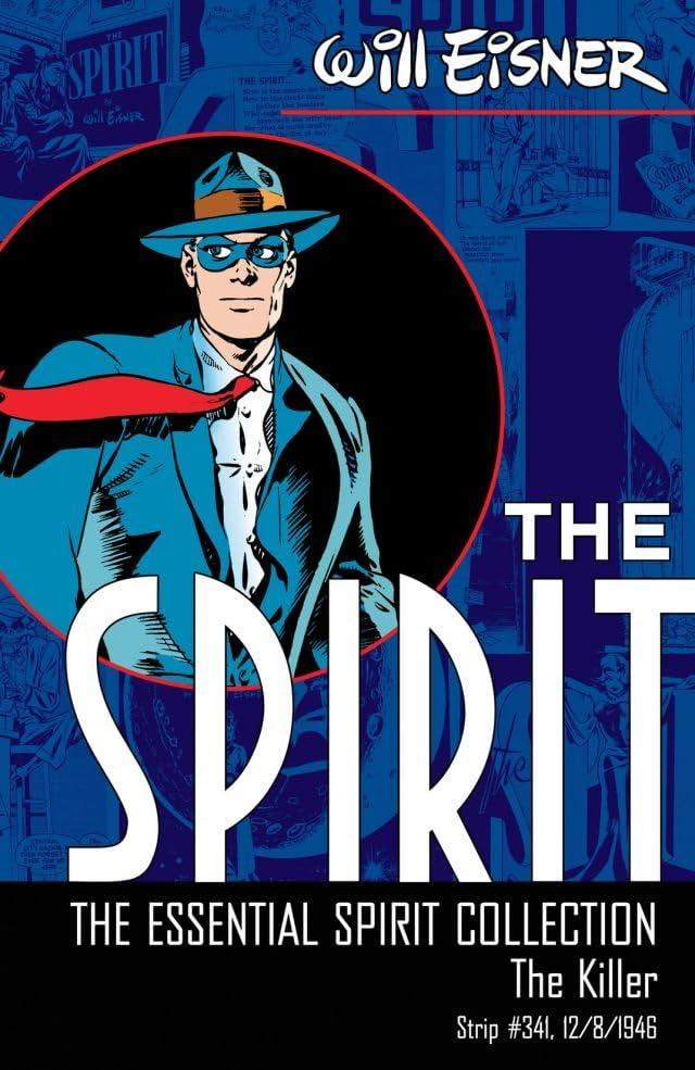 The Spirit #341: The Killer