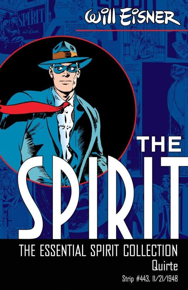 The Spirit #443: Quirte
