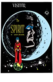 The Spirit #455: Visitor