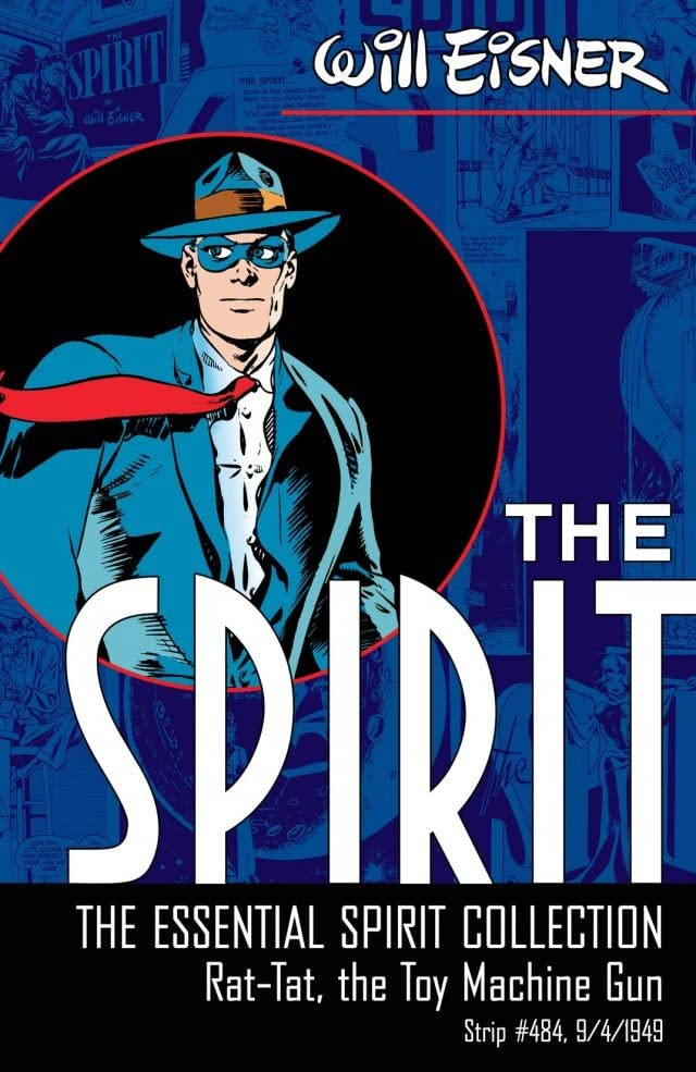 The Spirit #484: Rat-Tat, the Toy Machine Gun