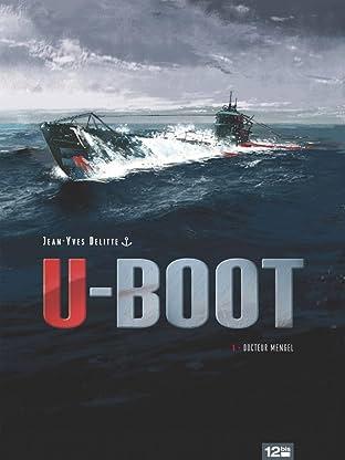 U-Boot Vol. 1: Docteur Mengel