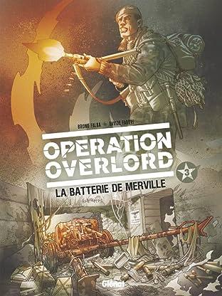 Opération Overlord Vol. 3: La batterie de Merville