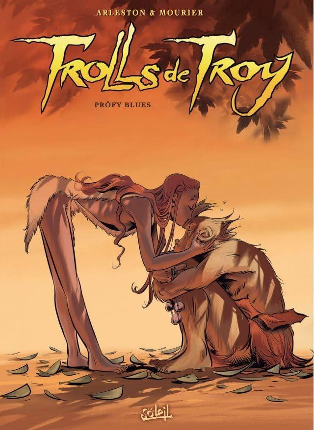 Trolls de Troy Vol. 18: Pröfy Blues