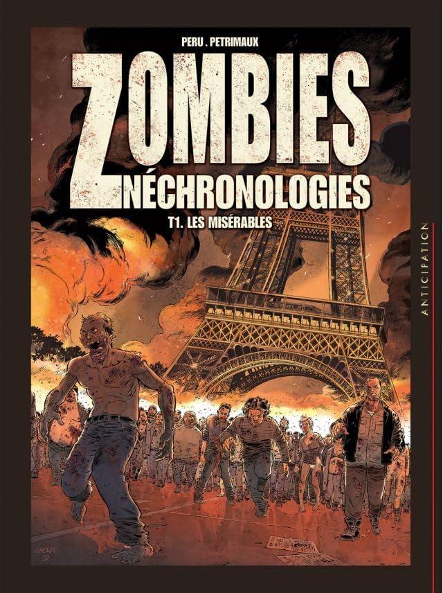 Zombies néchronologies Vol. 1: Les Misérables