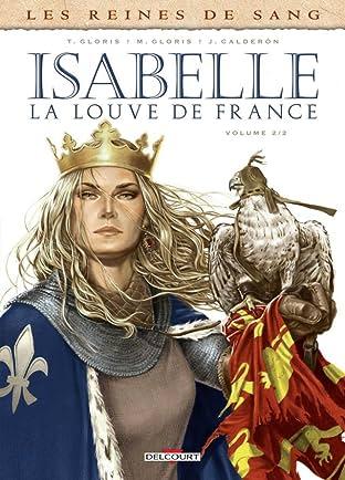 Les Reines de sang - Isabelle, la louve de France Tome 2