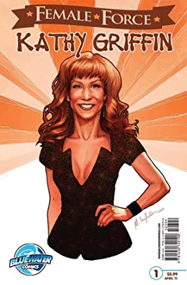 Female Force: Kathy Griffin