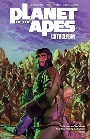 Planet of the Apes: Cataclysm Tome 3