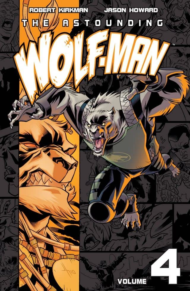 The Astounding Wolf-Man Vol. 4
