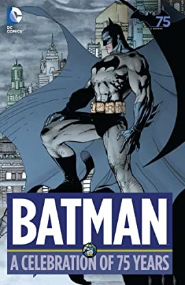 Batman: A Celebration of 75 Years