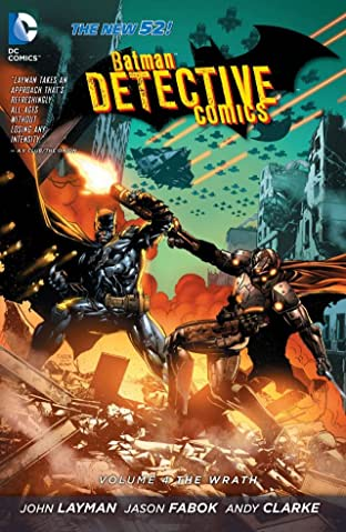 Batman: Detective Comics (2011-2016) Tome 4: The Wrath