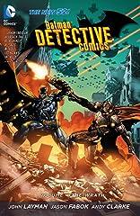 Batman: Detective Comics (2011-) Vol. 4: The Wrath