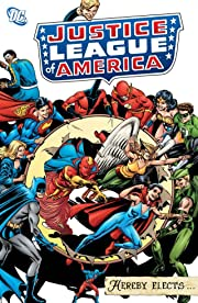 Justice League of America Hereby Elects