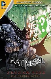Batman: Arkham City Exclusive Digital Chapter No.3