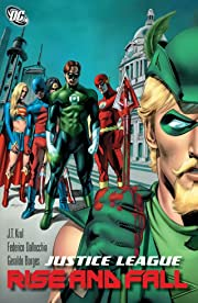 Justice League: Rise And Fall
