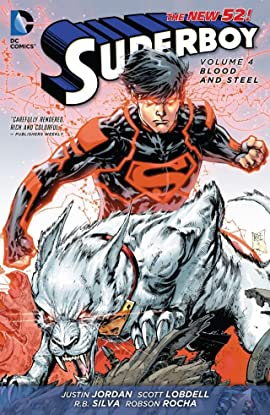 Superboy (2011-2014) Vol. 4: Blood and Steel