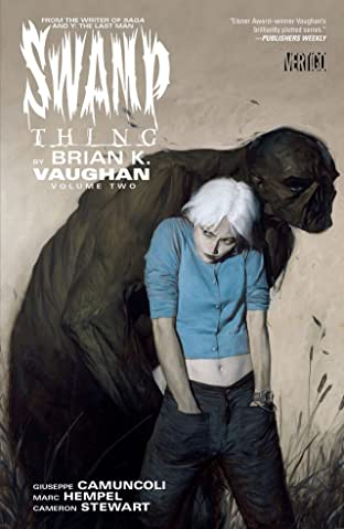 Swamp Thing By Brian K. Vaughan Tome 2