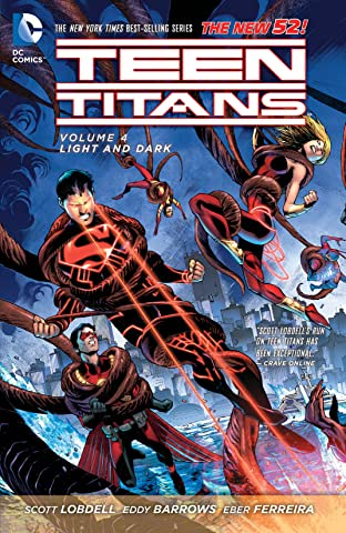 Teen Titans (2011-2014) Vol. 4: Light And Dark