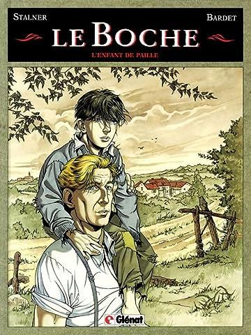 Le Boche Vol. 1: L'enfant de paille