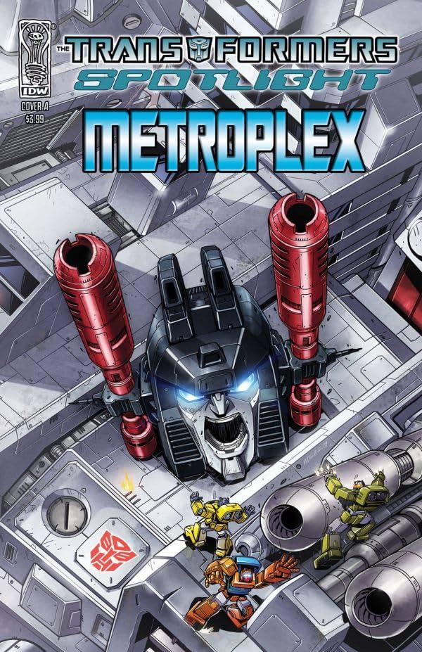 Transformers: Spotlight - Metroplex
