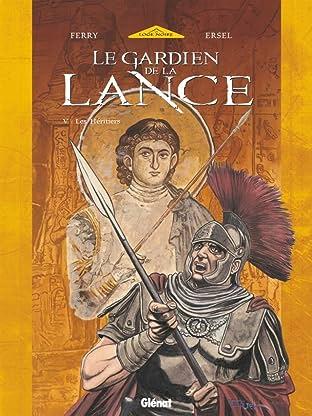 Le Gardien de la Lance Vol. 5: Les héritiers