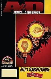 Armed & Dangerous: Hell's Slaughterhouse (1996) #1