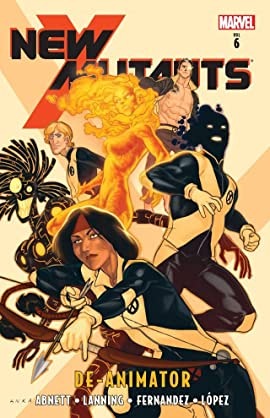 New Mutants Vol. 6: De-Animator