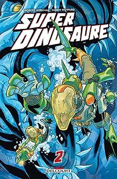 Super dinosaure Tome 2