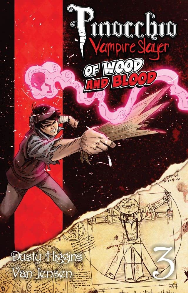 Pinocchio, Vampire Slayer Vol. 3: Of Wood and Blood
