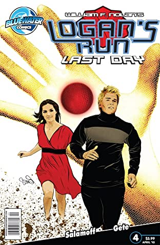 William F. Nolan's Logan's Run: Last Day #4