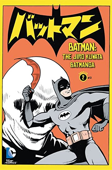 Batman: The Jiro Kuwata Batmanga #2