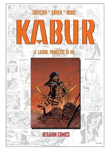 KABUR Vol. 8: Lagrid, Princesse de Mu