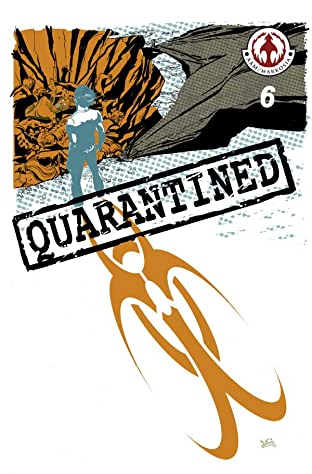 Quarantined #6