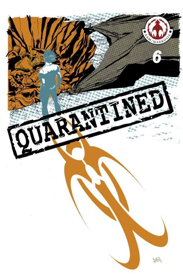 Quarantined #6