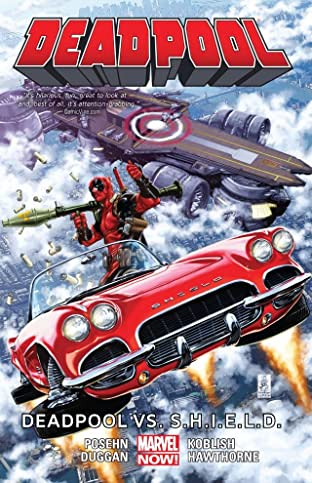 Deadpool Tome 4: Deadpool vs. S.H.I.E.L.D.