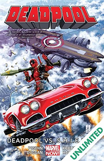 Deadpool Vol. 4: Deadpool vs. S.H.I.E.L.D.