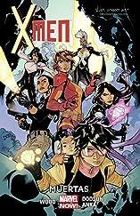 X-Men (2013-) Vol. 2: Muertas