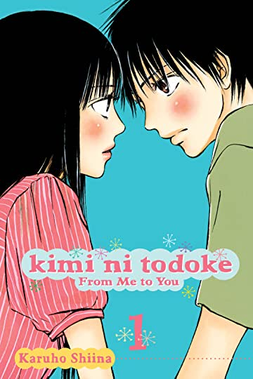 Kimi ni Todoke: From Me to You Vol. 1