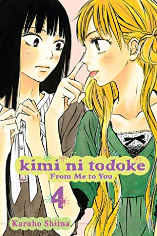 Kimi ni Todoke: From Me to You Vol. 4