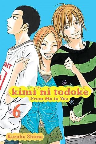 Kimi ni Todoke: From Me to You Vol. 6