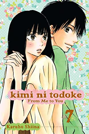 Kimi ni Todoke: From Me to You Vol. 7