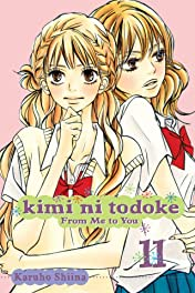 Kimi ni Todoke: From Me to You Vol. 11