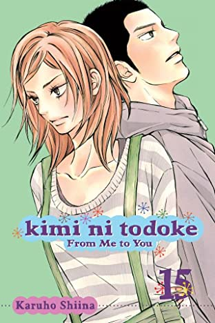 Kimi ni Todoke: From Me to You Vol. 15