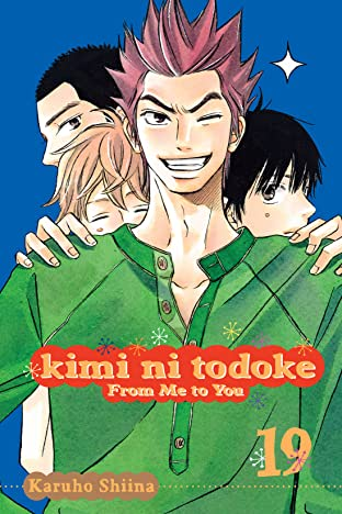 Kimi ni Todoke: From Me to You Vol. 19