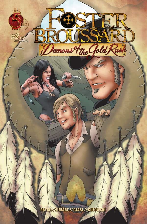 Foster Broussard #2 (of 5): Demons of the Gold Rush