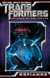 Transformers: Defiance - The Revenge of the Fallen Movie Prequel Collected Edition