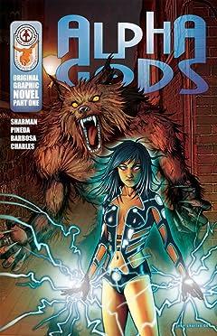 Alpha Gods: Part 1